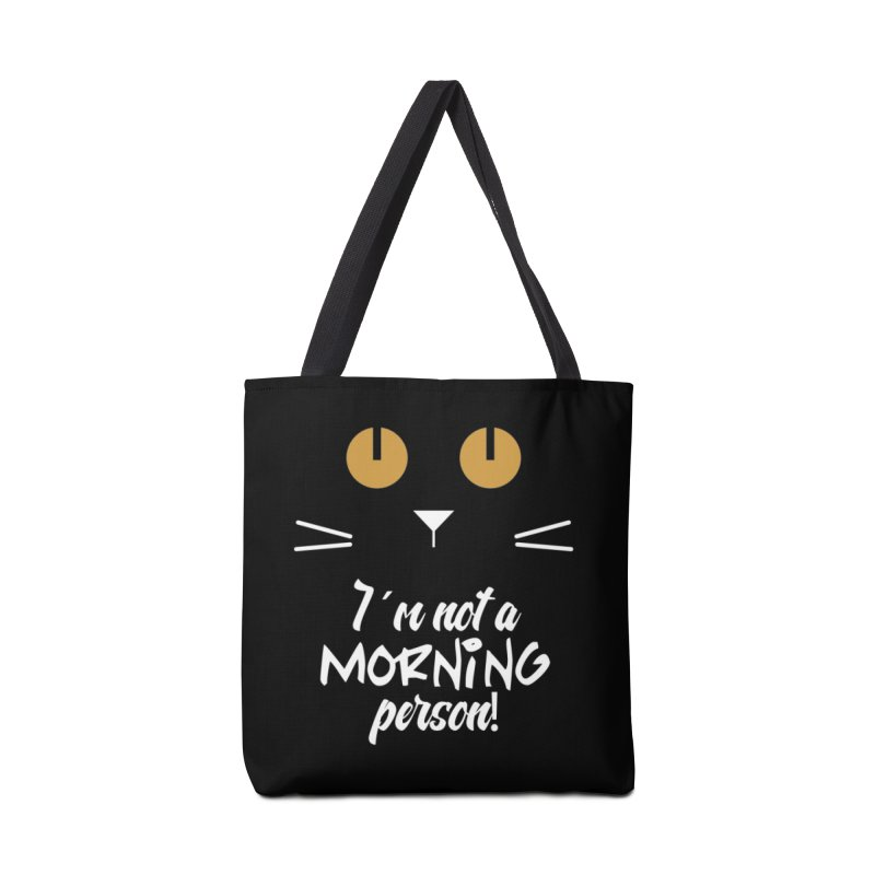 Not a morning person Accessories Bag by Yellow Studio · the Shop!