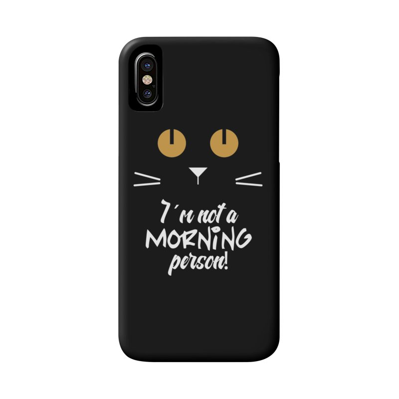 Not a morning person Accessories Phone Case by Yellow Studio · the Shop!