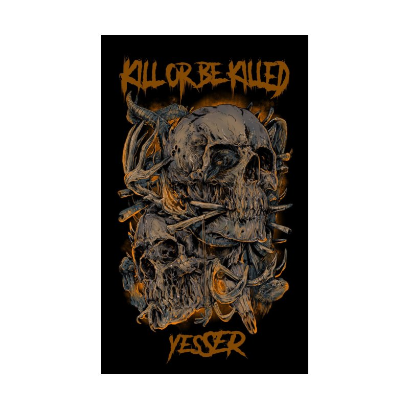 Kill or Be Killed Men's T-Shirt by yesserent's Artist Shop