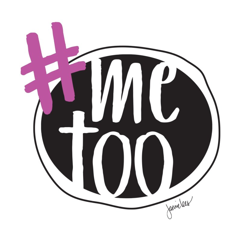 #Me Too by Yewjank Swag Shop