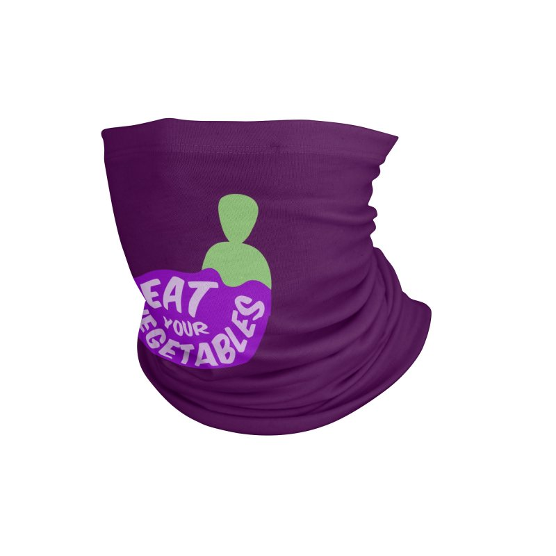 Eat your vegetables Accessories Neck Gaiter by Y!gallery Merch Shop