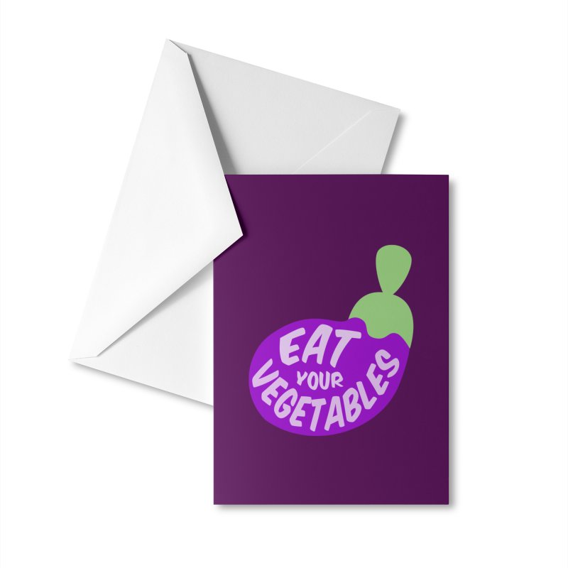 Eat your vegetables Accessories Greeting Card by Y!gallery Merch Shop