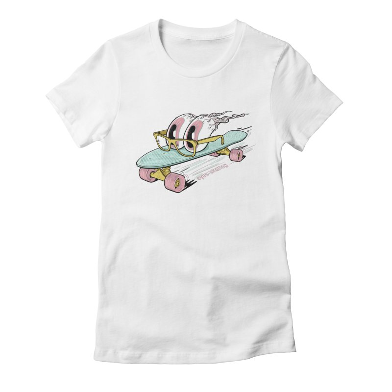 eyes-skating Women's T-Shirt by YiannZ's Artist Shop