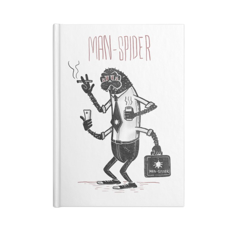 MAN - SPIDER Accessories Lined Journal Notebook by YiannZ's Artist Shop