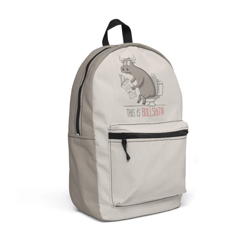 This is Bullshit Accessories Backpack Bag by YiannZ's Artist Shop