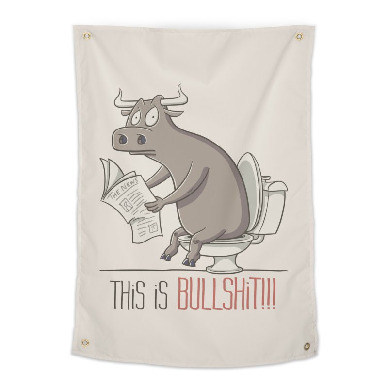 This is Bullshit Home Tapestry by YiannZ's Artist Shop