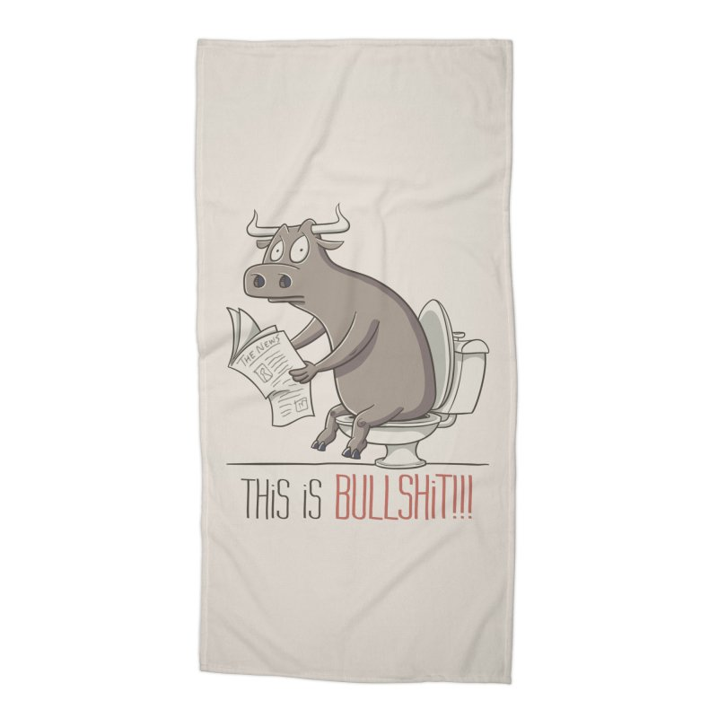 This is Bullshit Accessories Beach Towel by YiannZ's Artist Shop