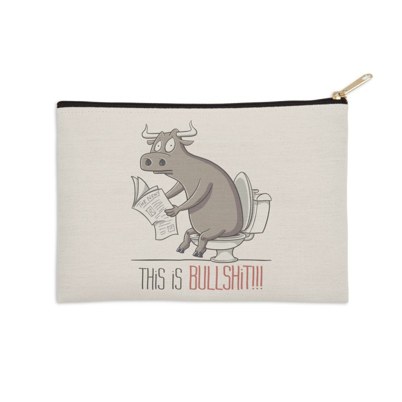 This is Bullshit Accessories Zip Pouch by YiannZ's Artist Shop