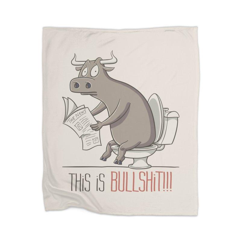 This is Bullshit Home Blanket by YiannZ's Artist Shop
