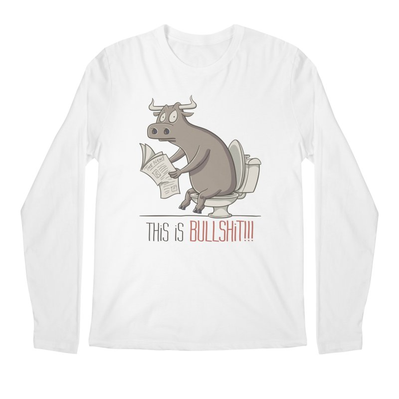 This is Bullshit Men's Longsleeve T-Shirt by YiannZ's Artist Shop