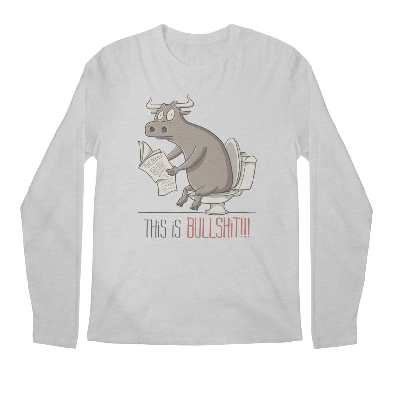 This is Bullshit Men's Regular Longsleeve T-Shirt by YiannZ's Artist Shop
