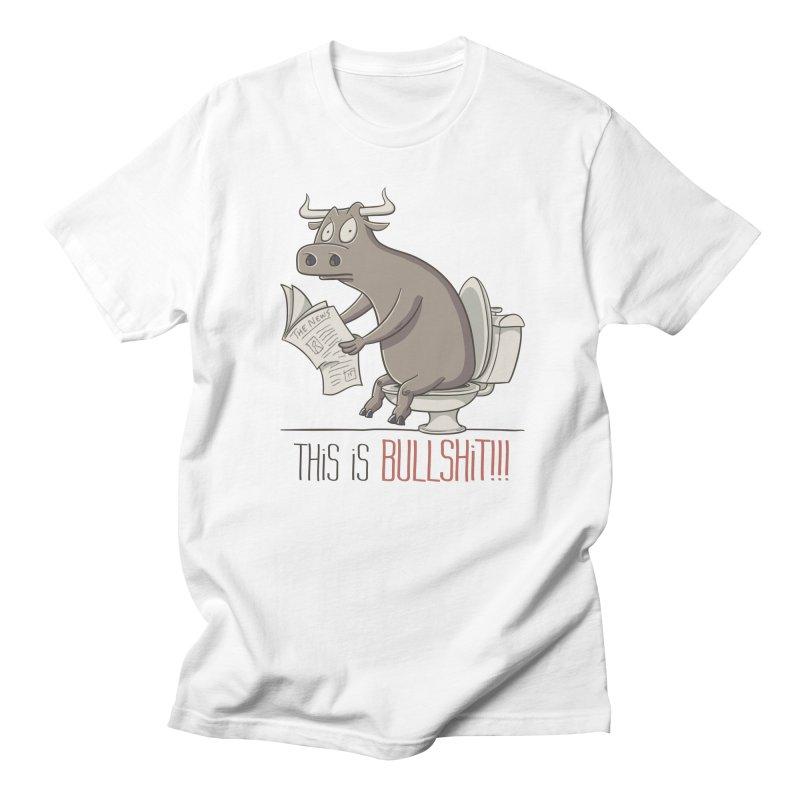 This is Bullshit Women's Unisex T-Shirt by YiannZ's Artist Shop