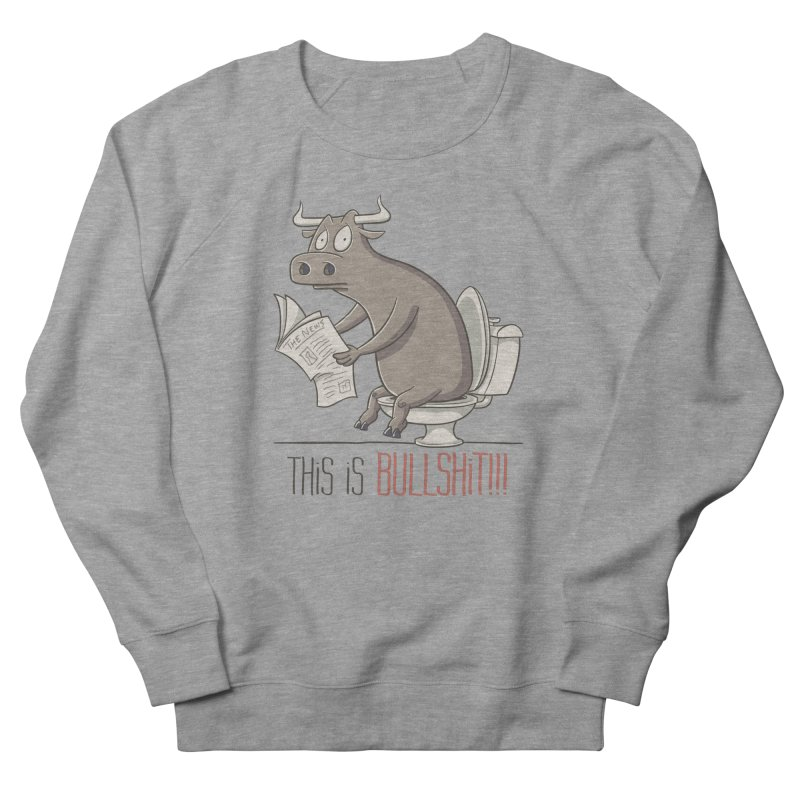 This is Bullshit Men's Sweatshirt by YiannZ's Artist Shop