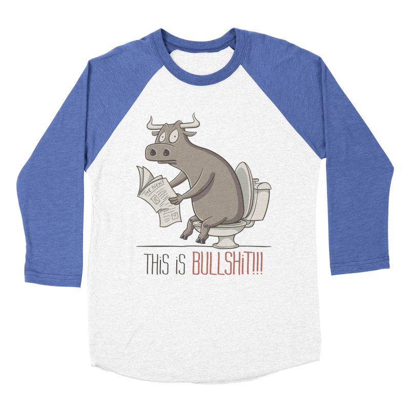 This is Bullshit Women's Baseball Triblend T-Shirt by YiannZ's Artist Shop