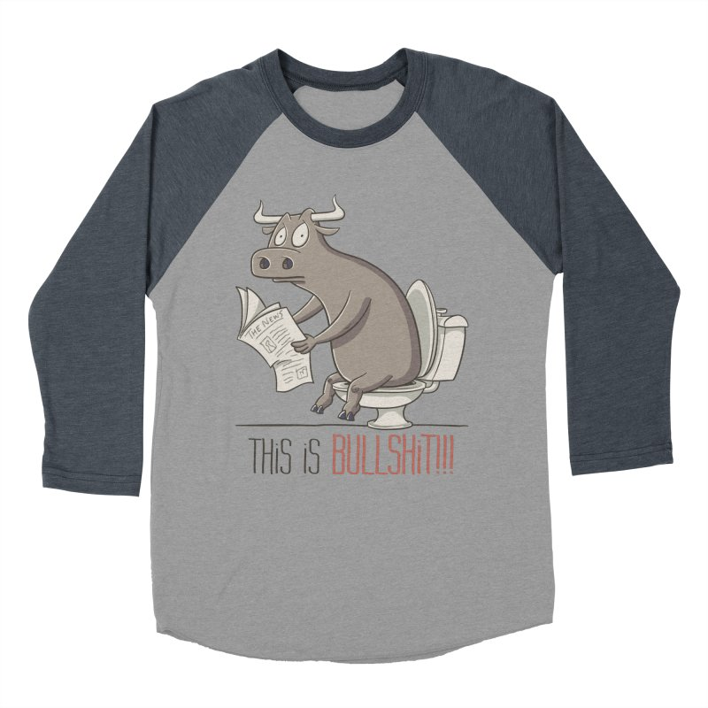 This is Bullshit Women's Baseball Triblend Longsleeve T-Shirt by YiannZ's Artist Shop