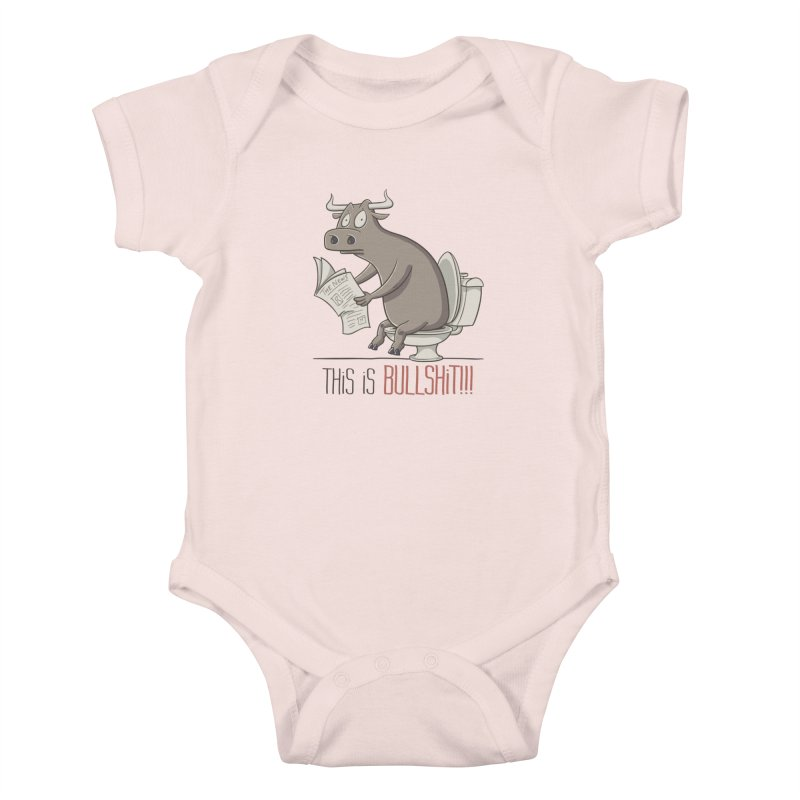This is Bullshit Kids Baby Bodysuit by YiannZ's Artist Shop