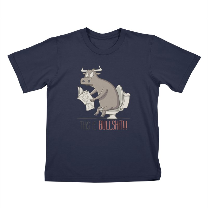 This is Bullshit Kids T-Shirt by YiannZ's Artist Shop