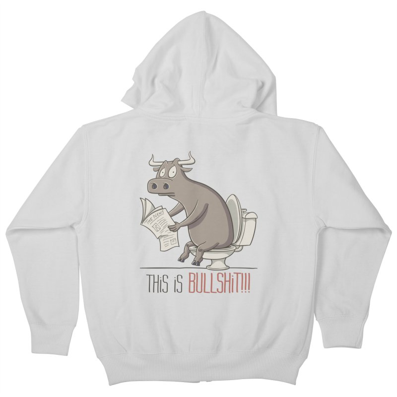 This is Bullshit Kids Zip-Up Hoody by YiannZ's Artist Shop