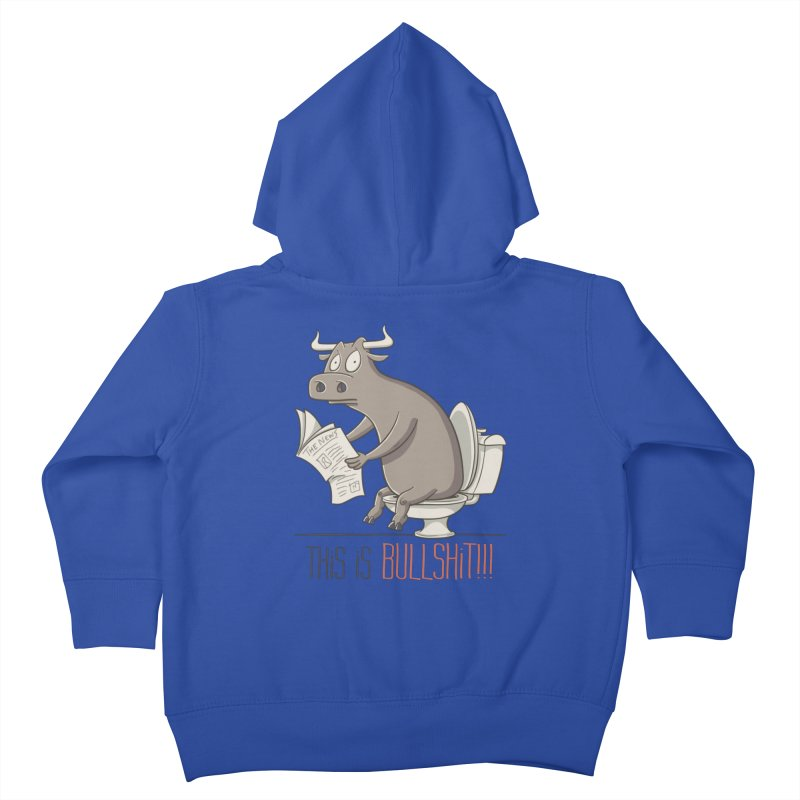 This is Bullshit Kids Toddler Zip-Up Hoody by YiannZ's Artist Shop