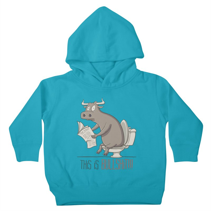 This is Bullshit Kids Toddler Pullover Hoody by YiannZ's Artist Shop