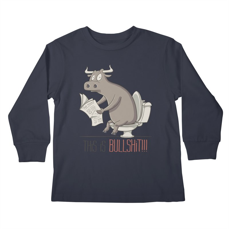 This is Bullshit Kids Longsleeve T-Shirt by YiannZ's Artist Shop
