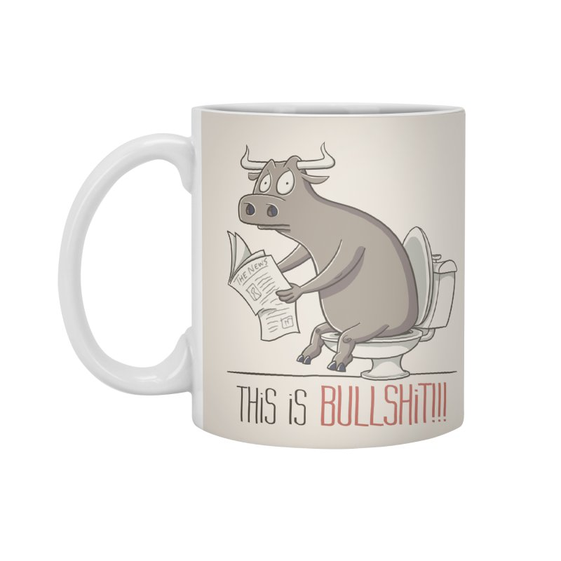 This is Bullshit Accessories Standard Mug by YiannZ's Artist Shop