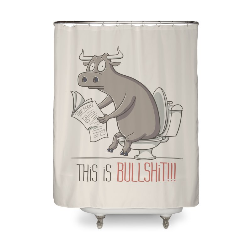 This is Bullshit Home Shower Curtain by YiannZ's Artist Shop