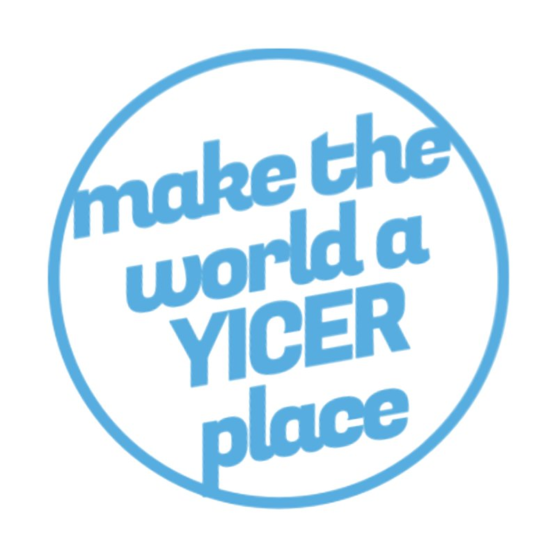 Make the World a Yicer Place None  by Yices's Artist Shop