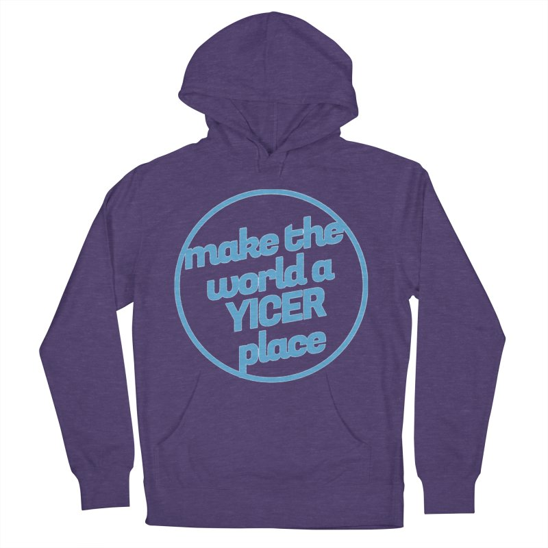 Make the World a Yicer Place Men's Pullover Hoody by Yices's Artist Shop