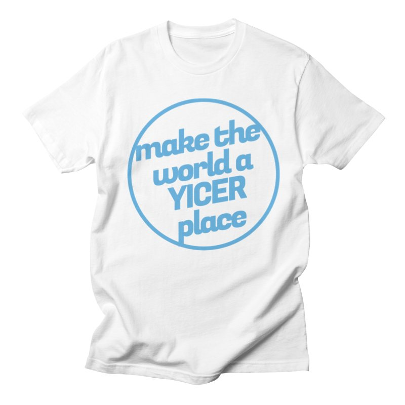 Make the World a Yicer Place Men's T-Shirt by Yices's Artist Shop