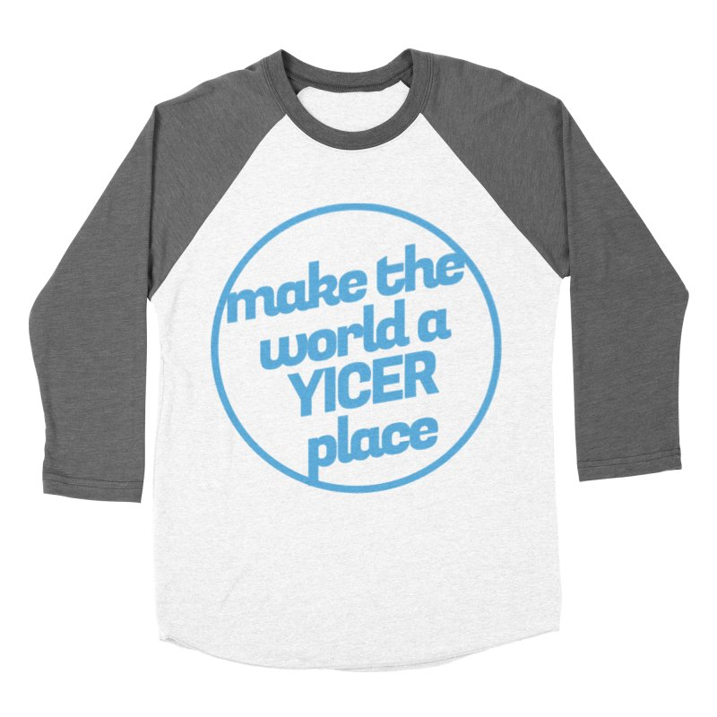 Make the World a Yicer Place Men's Baseball Triblend T-Shirt by Yices's Artist Shop