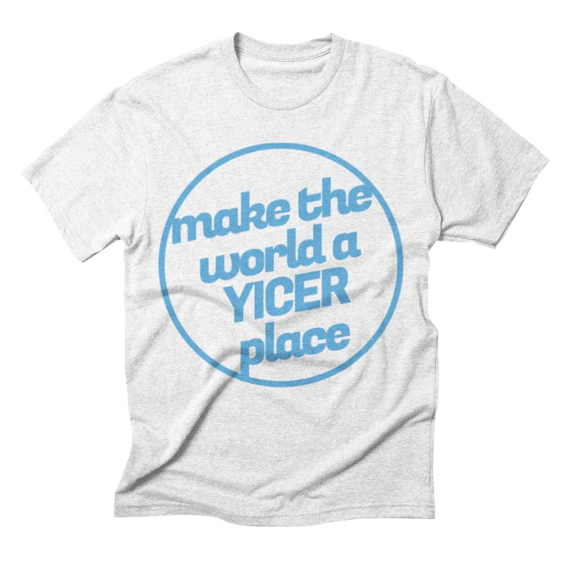 Make the World a Yicer Place Men's Triblend T-shirt by Yices's Artist Shop