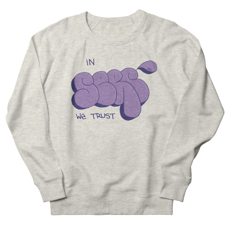 In Serc We Trust Men's Sweatshirt by Yices's Artist Shop