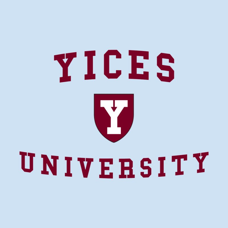 Yices University by Yices's Artist Shop