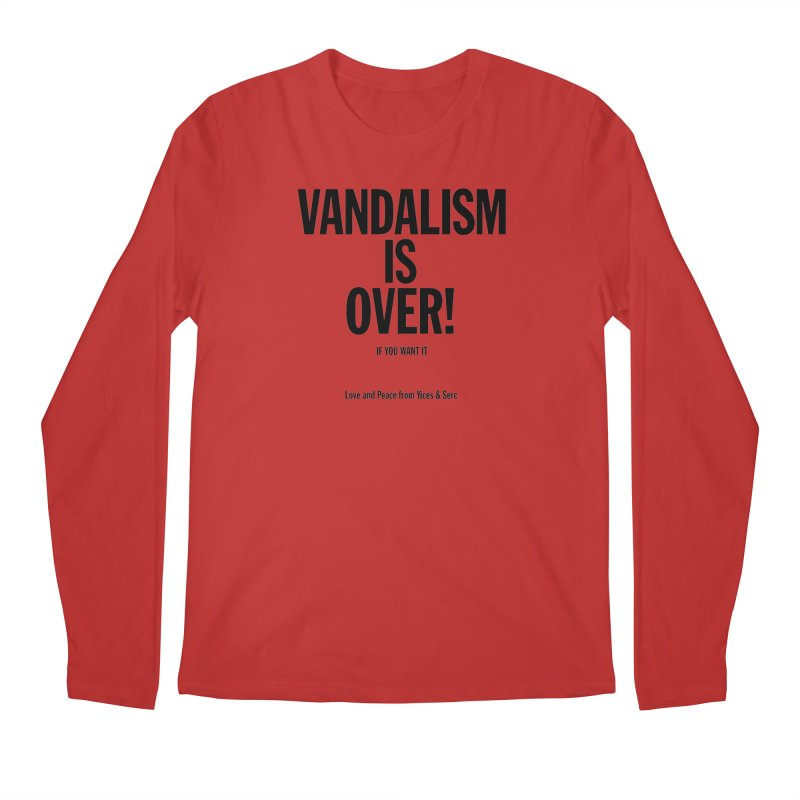 Vandalism is Over! Men's Longsleeve T-Shirt by Yices's Artist Shop