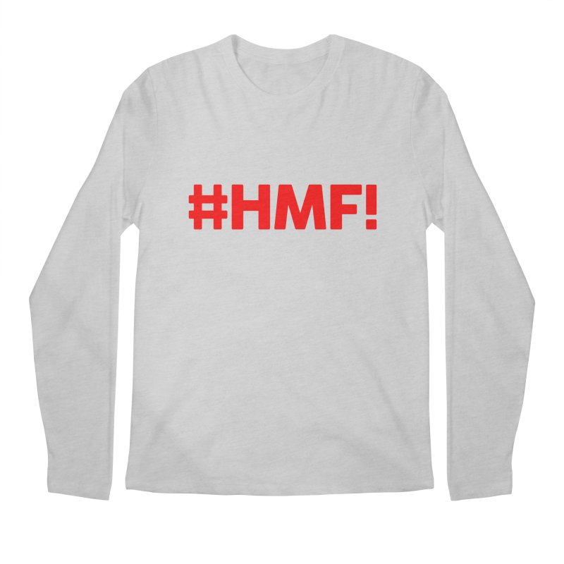 HMF! Men's Regular Longsleeve T-Shirt by YA! Store