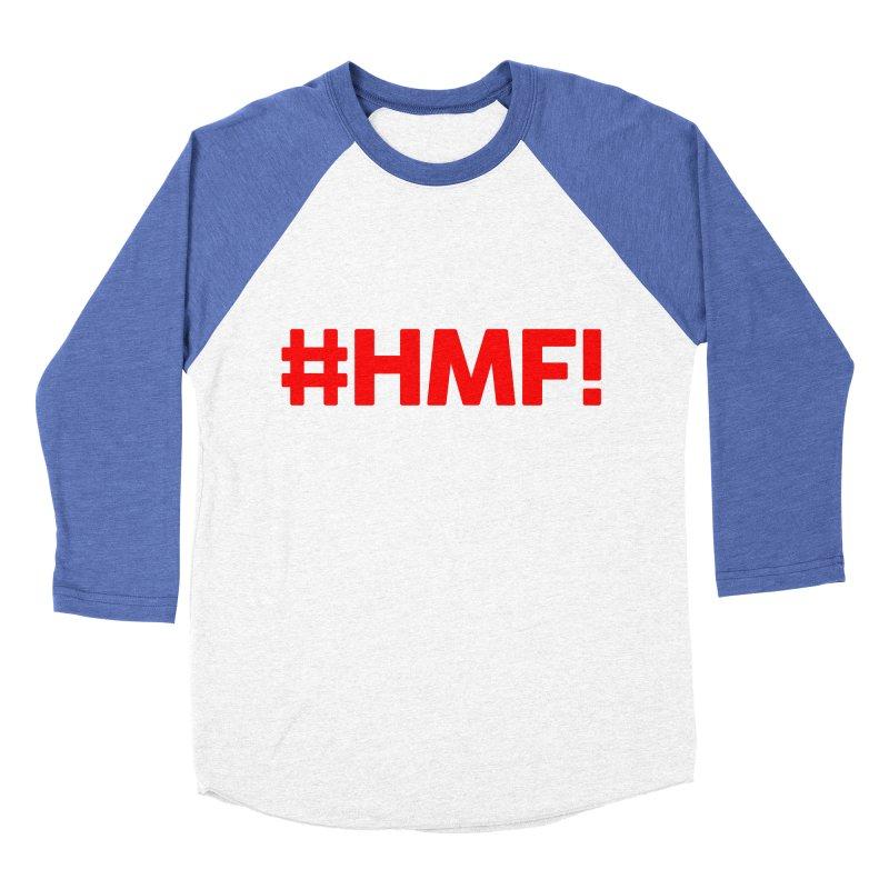 HMF! Men's Baseball Triblend Longsleeve T-Shirt by YA! Store