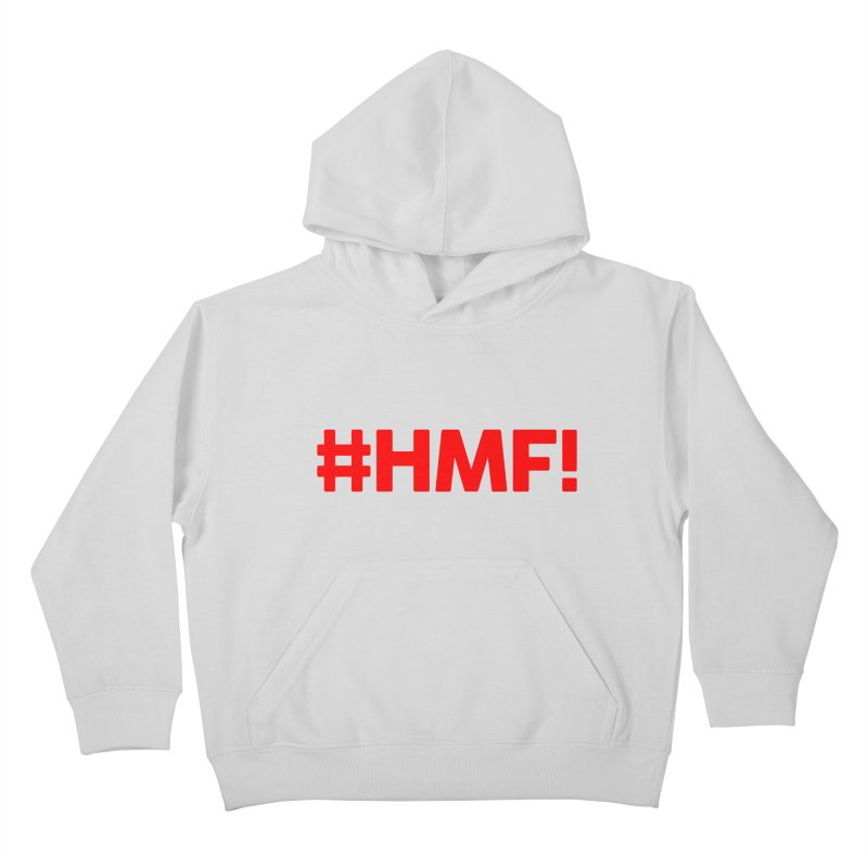 HMF! Kids Pullover Hoody by YA! Store