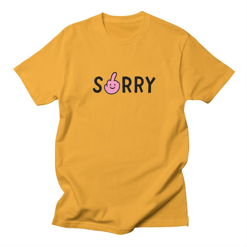 SORRY Men's T-Shirt by yimeisgreat