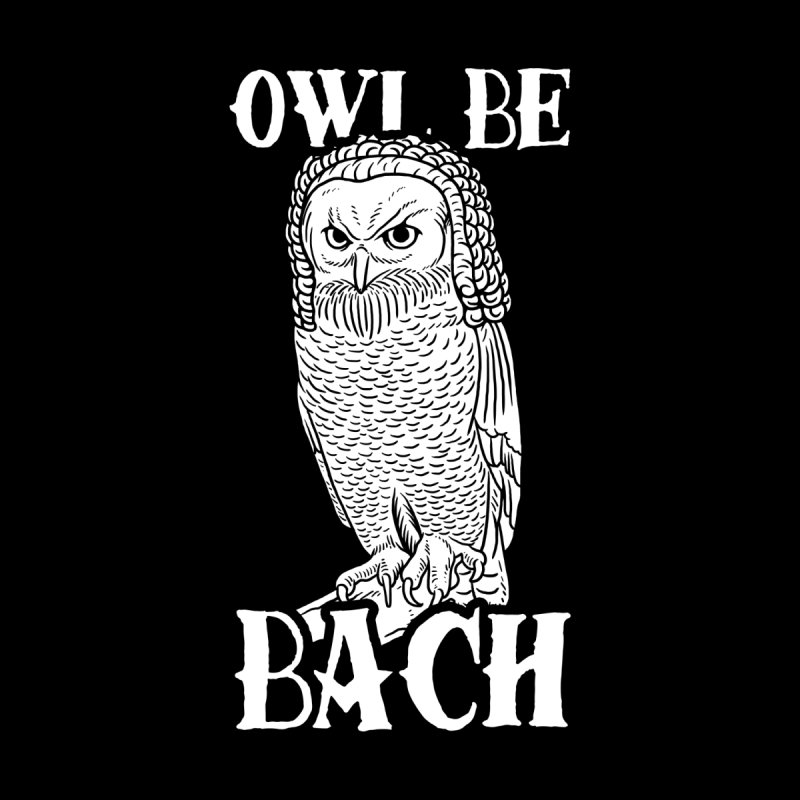 Owl Be Bach Men's T-Shirt by Yipptee