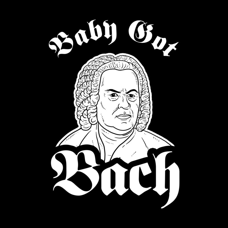 Baby Got Bach Men's T-Shirt by Yipptee