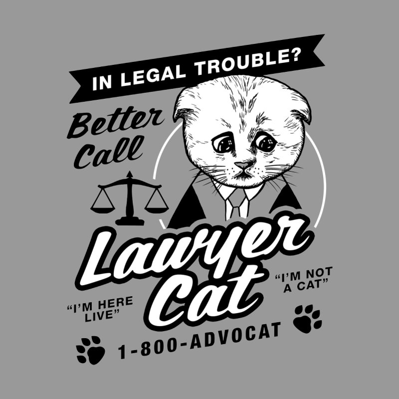 Better Call Lawyer Cat Men's T-Shirt by Yipptee