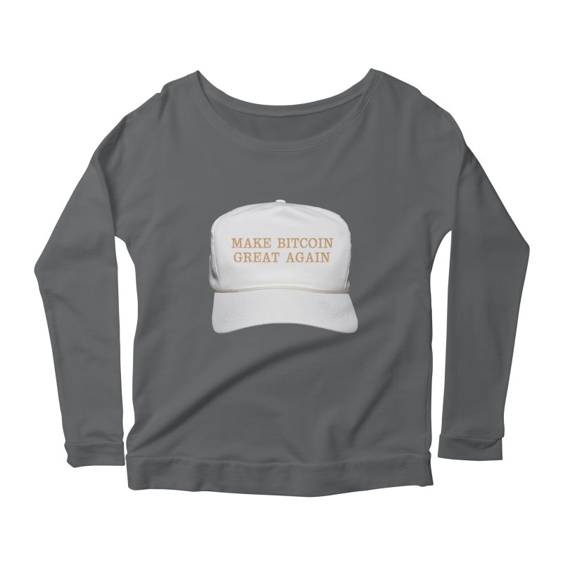 Make Bitcoin Great Again Women's Scoop Neck Longsleeve T-Shirt by The YMB Bitcoin Galore