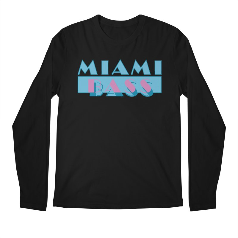 Miami Bass Men's Longsleeve T-Shirt by ym graphix's Artist Shop