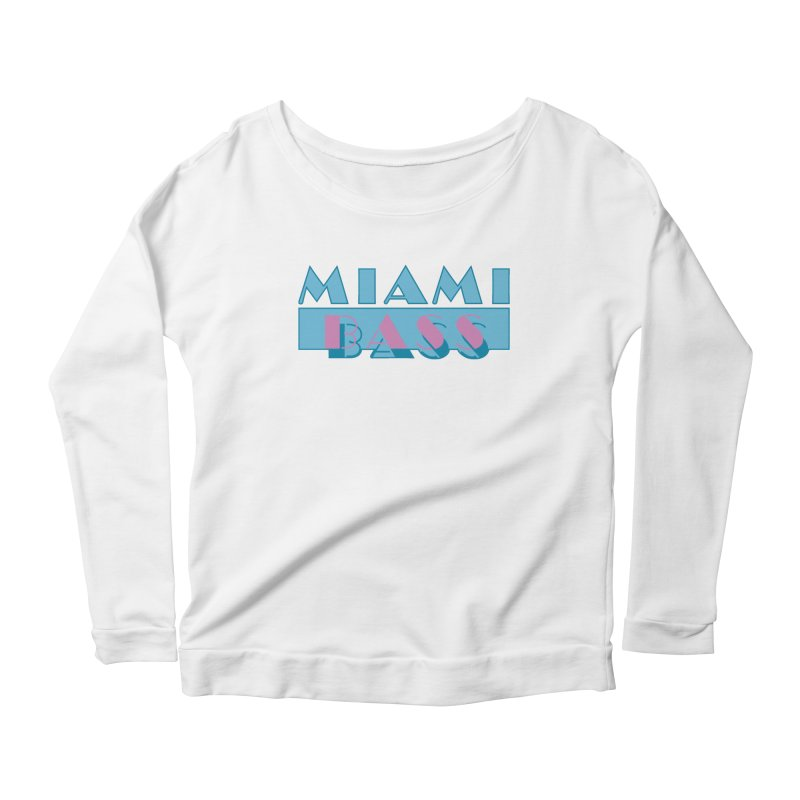 Miami Bass Women's Longsleeve Scoopneck  by ym graphix's Artist Shop