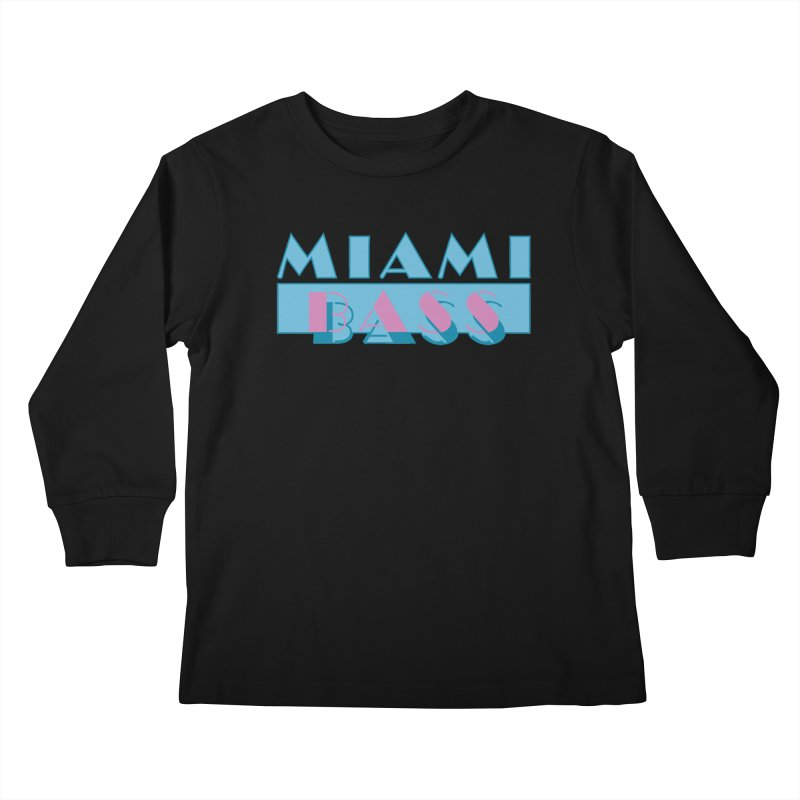 Miami Bass Kids Longsleeve T-Shirt by ym graphix's Artist Shop