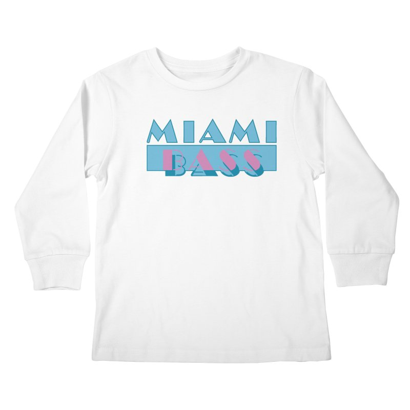 Miami Bass Kids Longsleeve T-Shirt by ym graphix's Artist Shop