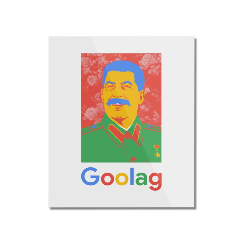 Stalin Goolag Home Mounted Acrylic Print by yobann's Artist Shop