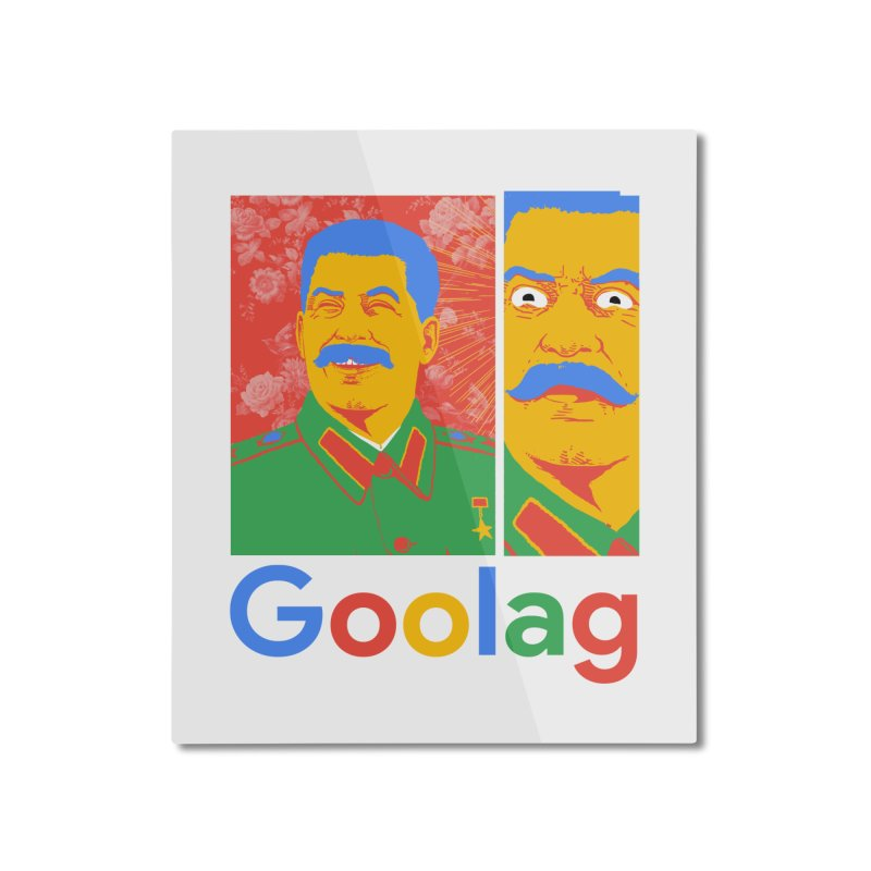Stalin Goolag Home Mounted Aluminum Print by yobann's Artist Shop