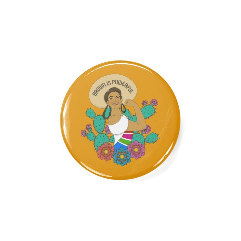 Brown is Powerful Accessories Button by yocelynriojas's Artist Shop